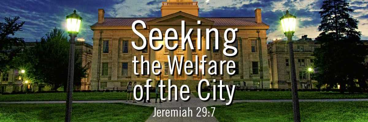 Seek the Welfare of City
